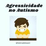 AUTISMO E (AUTO)AGRESSÃO